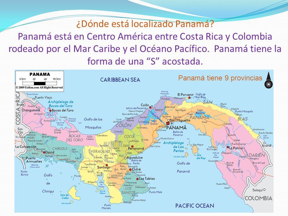 ¿Dónde está localizado Panamá? Panamá está en Centro América entre Costa Rica y Colombia rodeado por el Mar Caribe y el Océano Pacífico. Panamá tiene