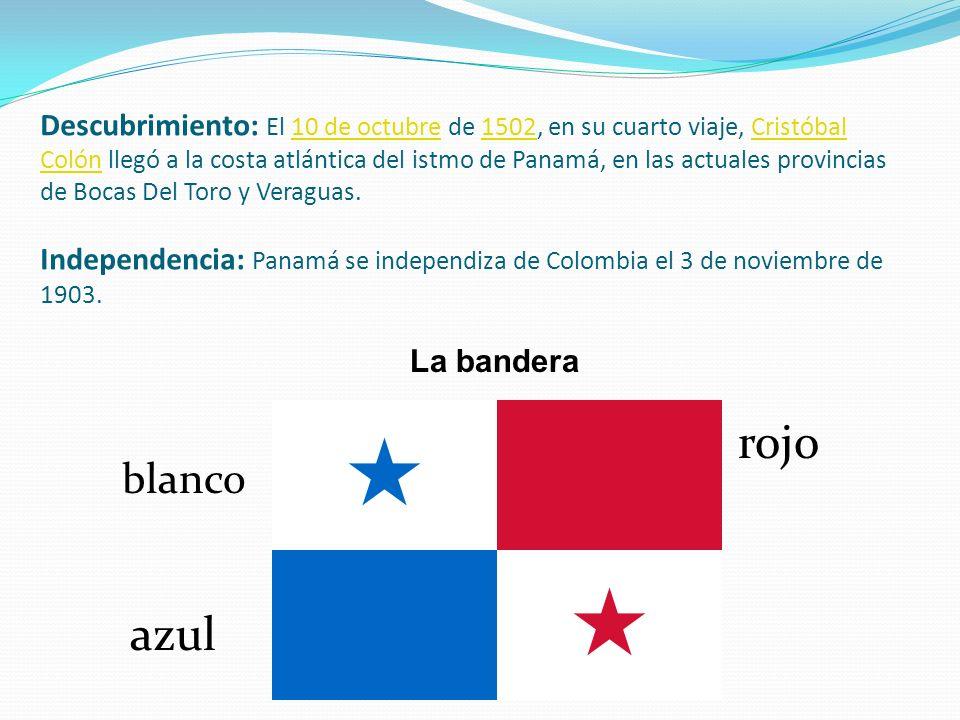 Descubrimiento: El 10 de octubre de 1502, en su cuarto viaje, Cristóbal Colón llegó a la costa atlántica del istmo de Panamá, en las actuales provinci