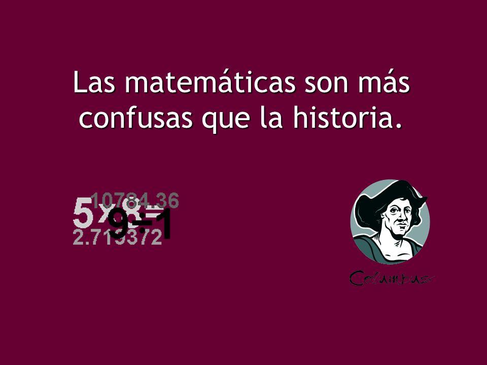 Las matemáticas la historia
