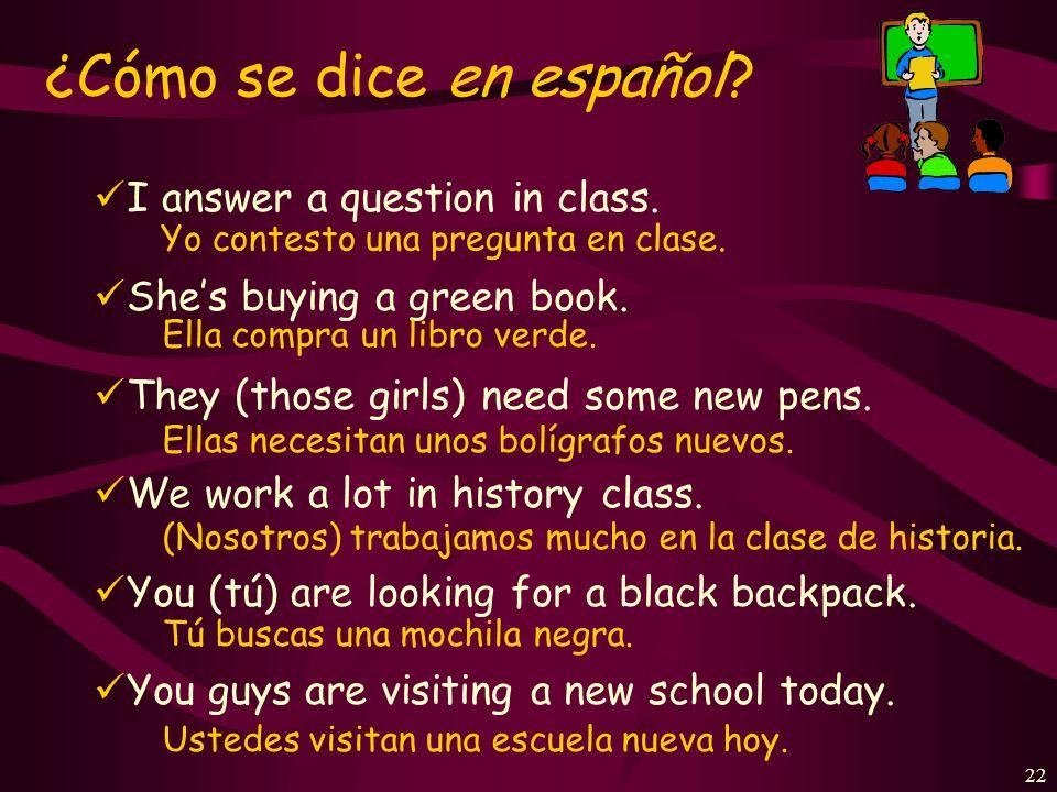 21 ¿Cuál es la forma correcta? los profesores de inglés tocan Ud. toca tocar