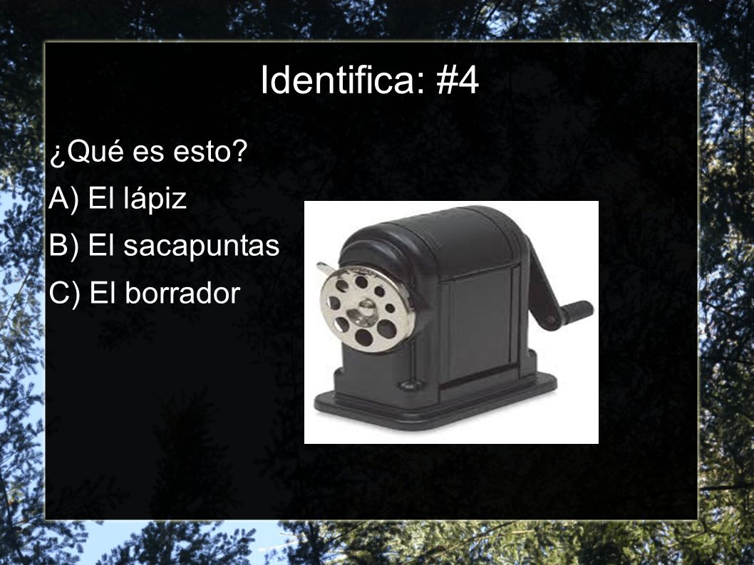 Identifica: #3 ¿Qué es esto A) El papel B) El lápiz C) El libro