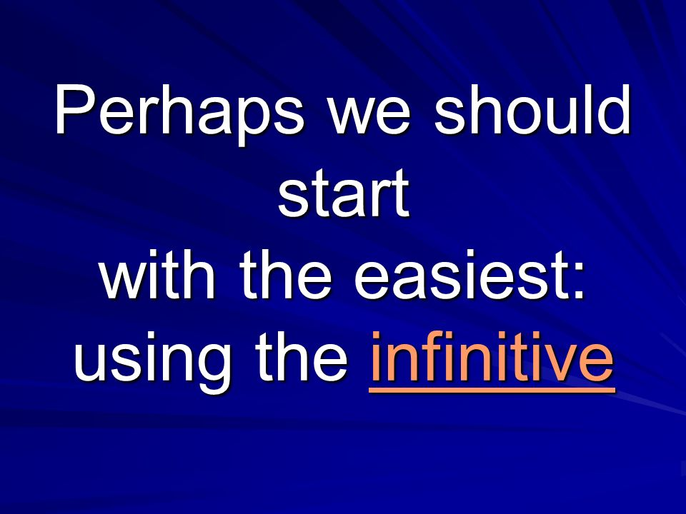dejar querer necesitar preferir insistiren Infinitive: no change of subject
