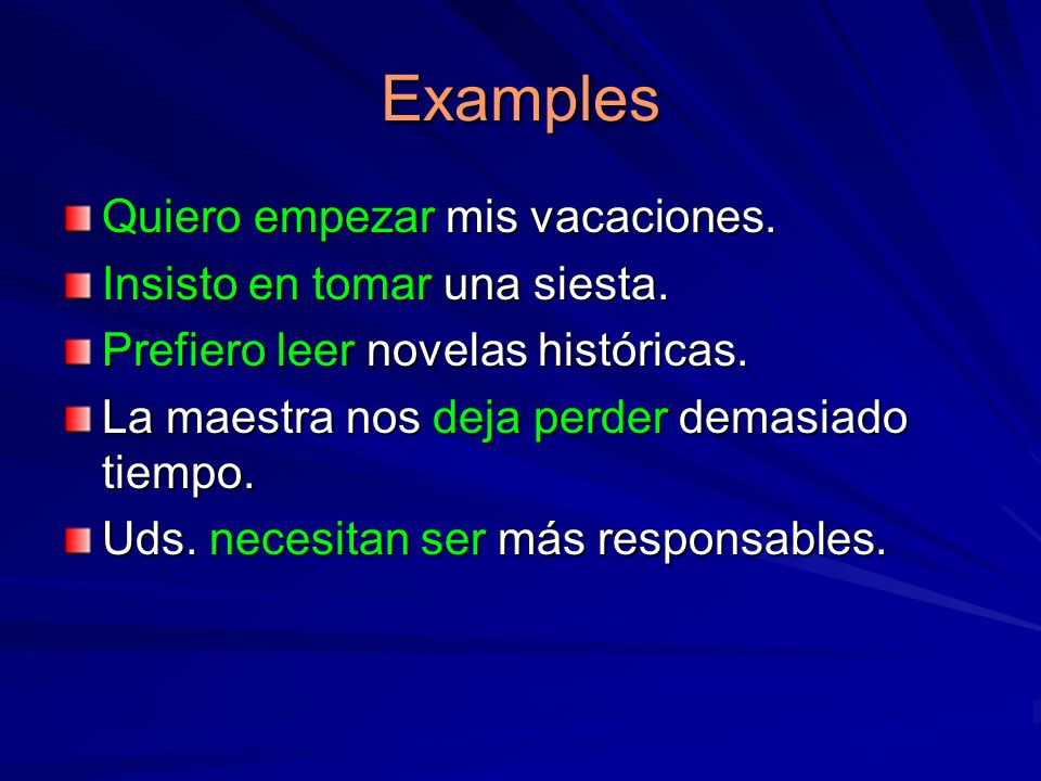 Wishes, Preferences, Commands (p.288) quererdesearesperartemer tener miedo de preferirmandarOjalá These verbs are followed by the subjunctive because whether one wants, hopes or fears, etc., doesnt mean theres a guarantee of the outcome.