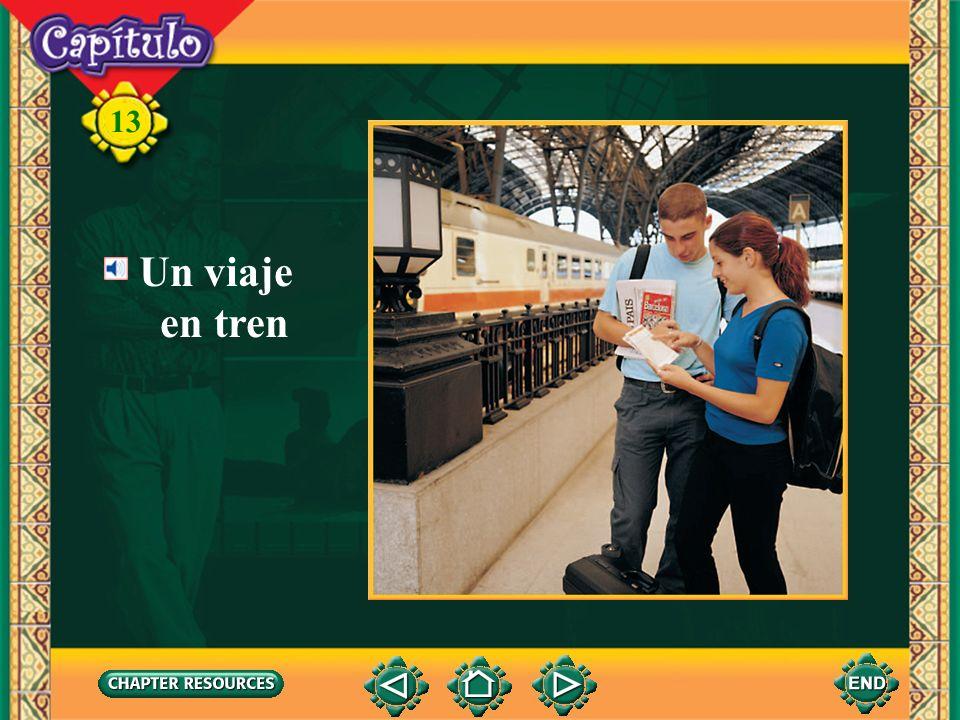 ¡Hablo como un pro! Tell all you can about this illustration. 13 Un viaje en tren