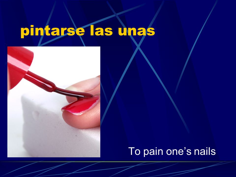pintarse las unas To pain ones nails