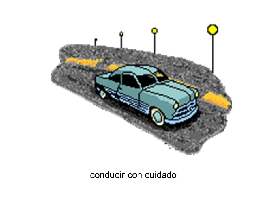 conducir con cuidado