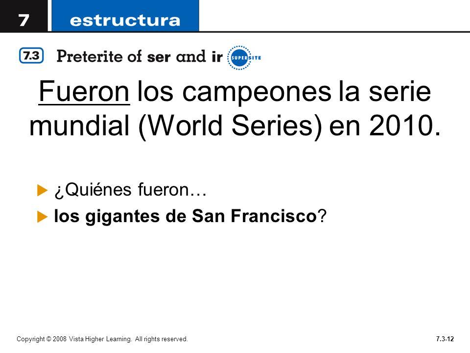 Fueron los campeones la serie mundial (World Series) en 2010.