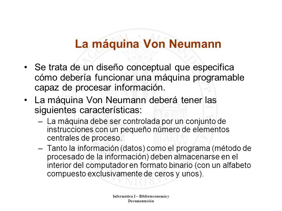 La máquina Von Neumann Se trata de un diseño conceptual que especifica cómo debería funcionar una máquina programable capaz de procesar información. L