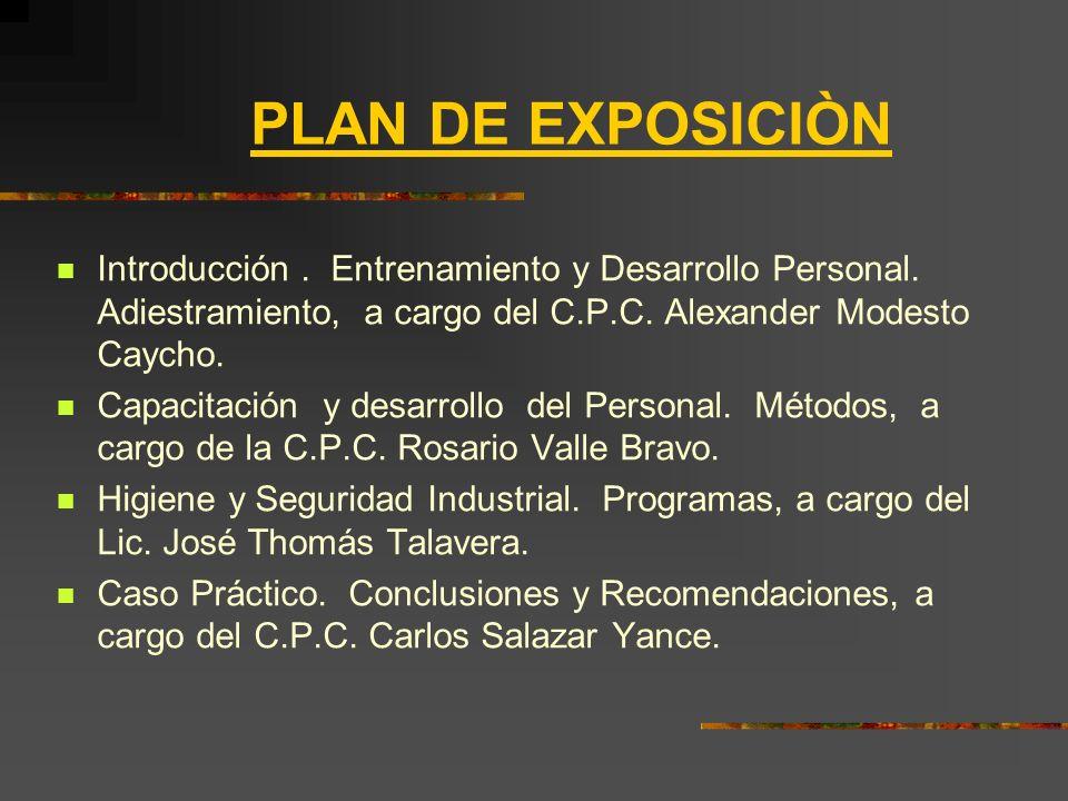 PLAN DE EXPOSICIÒN Introducción.Entrenamiento y Desarrollo Personal.