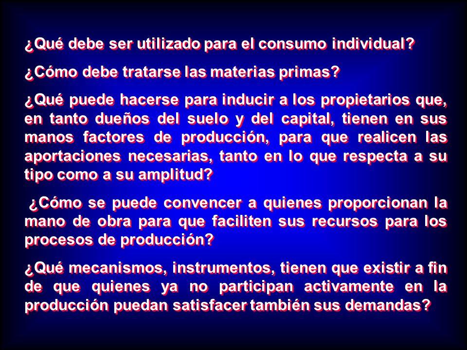 ¿Qué debe ser utilizado para el consumo individual? ¿Cómo debe tratarse las materias primas? ¿Qué puede hacerse para inducir a los propietarios que, e