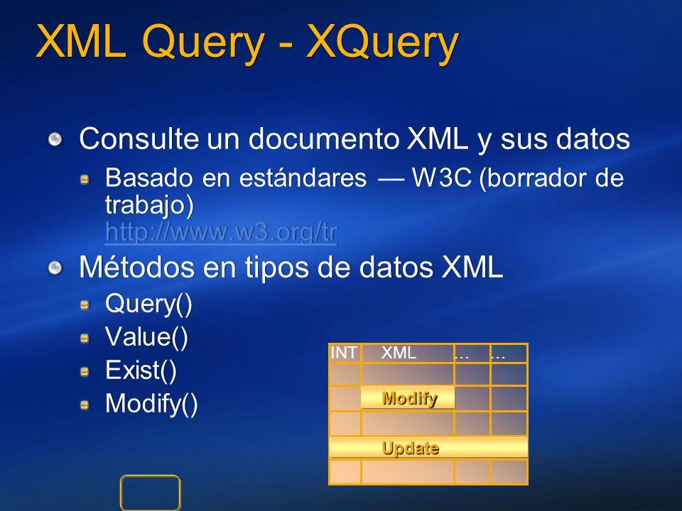 XML Query - XQuery Consulte un documento XML y sus datos Basado en estándares W3C (borrador de trabajo) http://www.w3.org/tr http://www.w3.org/tr Méto