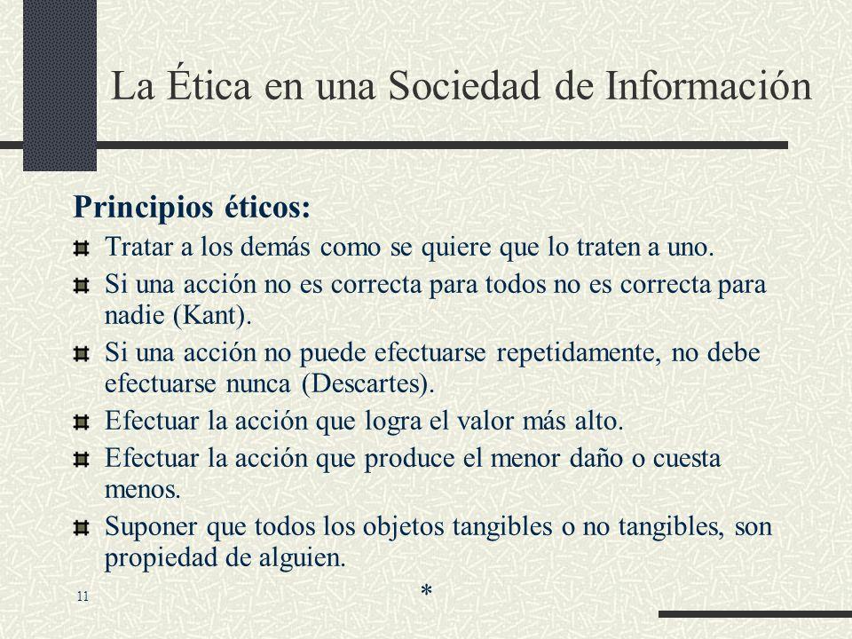 La Ética en una Sociedad de Información Análisis ético: Identificar y describir claramente los hechos. Definir el conflicto e identificar los valores