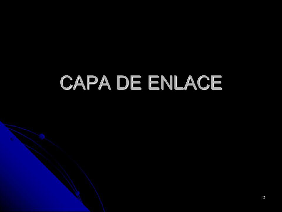 2 CAPA DE ENLACE