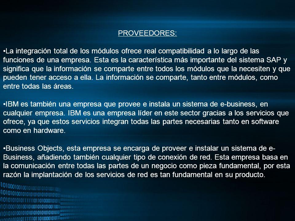MIGUEL ANGEL CARBAJAL PASTOR PROVEEDORES: La integración total de los módulos ofrece real compatibilidad a lo largo de las funciones de una empresa. E
