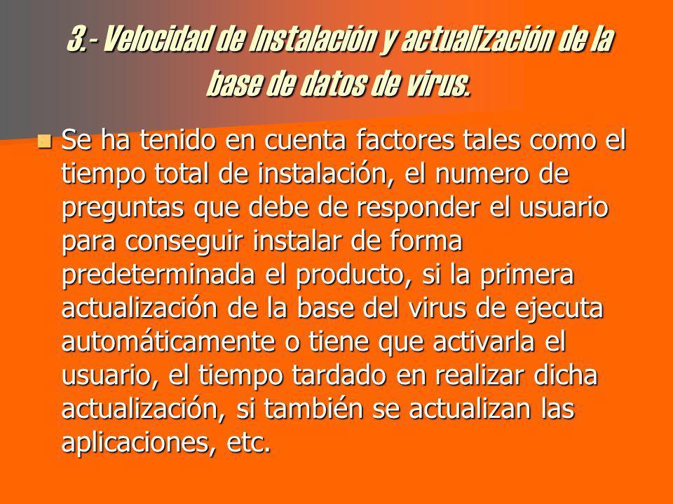 3.- Velocidad de Instalación y actualización de la base de datos de virus.
