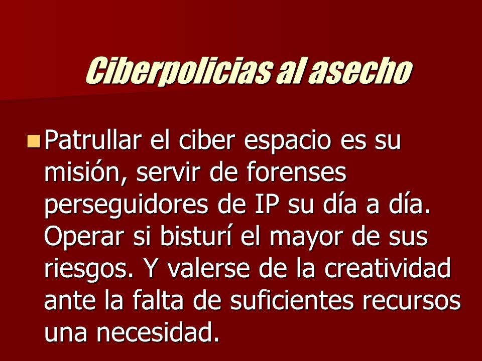 Ciberpolicias al asecho En el Perú, los delincuentes informáticos han ido incrementando su accionar, y es así como se crea la División de Investigaciones de Delitos de Alta Tecnología (DIVINTAD) de la DIRINCRI – PNP como la encargada de patrullar el ciberespacio de los peruanos.Esta flamante División fue creada por disposiciones de la Alta Dirección de la PNP a cargo del General Luis Montoya Villanueva.