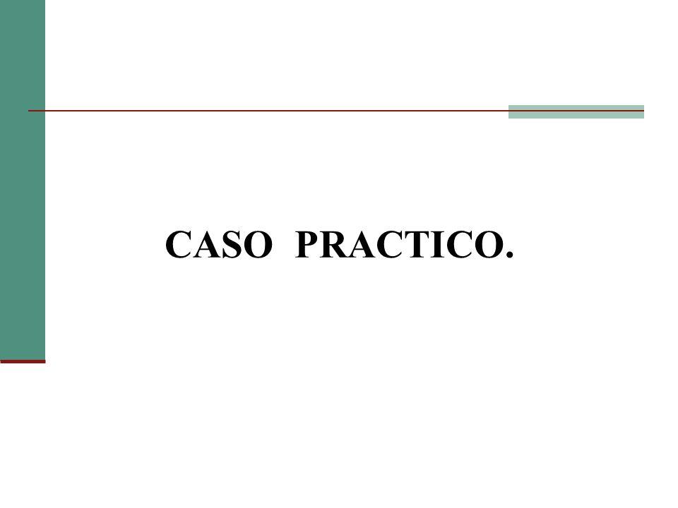 CASO PRACTICO.