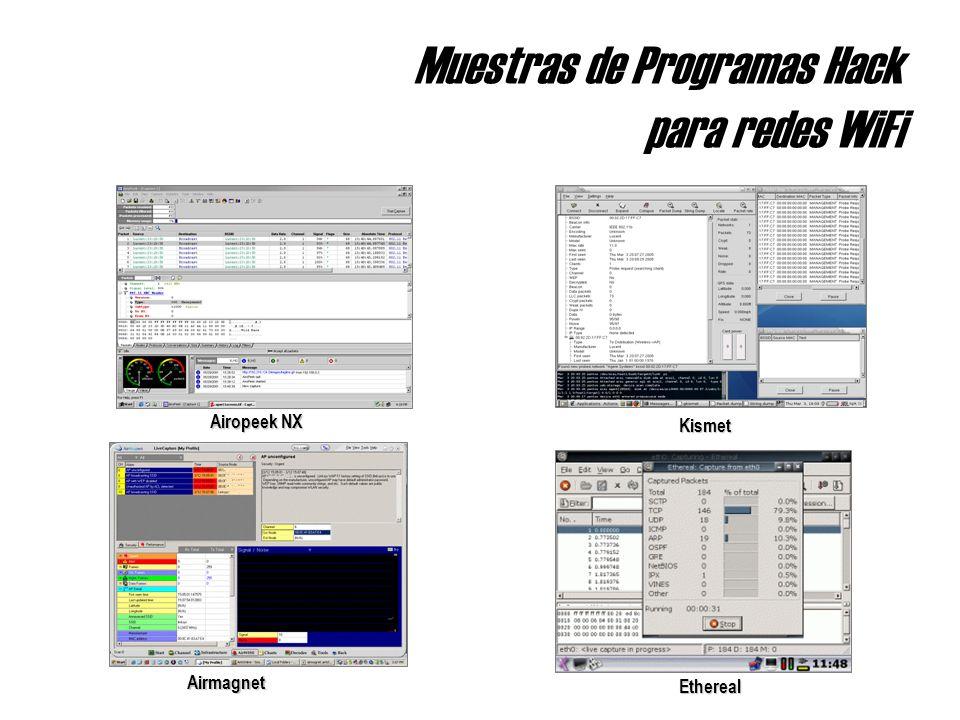 Muestras de Programas Hack para redes WiFi Kismet AirmagnetEthereal Airopeek NX