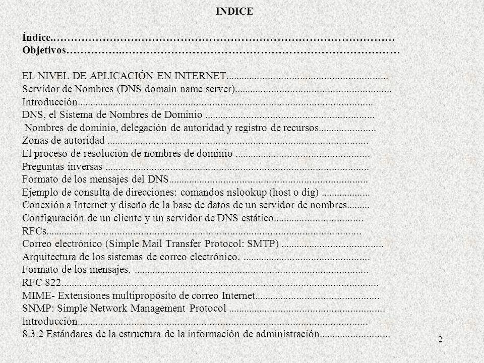 43 La transferencia, que se refiere a mover mensajes del emisor al destinatario.