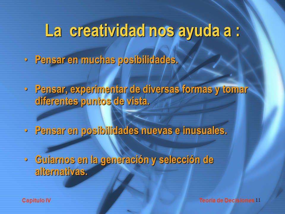 11 La creatividad nos ayuda a : Pensar en muchas posibilidades. Pensar en muchas posibilidades. Pensar, experimentar de diversas formas y tomar difere
