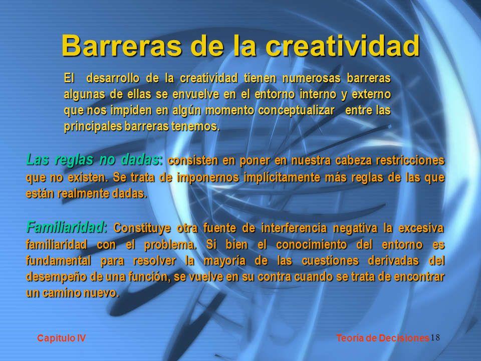 18 Barreras de la creatividad El desarrollo de la creatividad tienen numerosas barreras algunas de ellas se envuelve en el entorno interno y externo que nos impiden en algún momento conceptualizar entre las principales barreras tenemos.