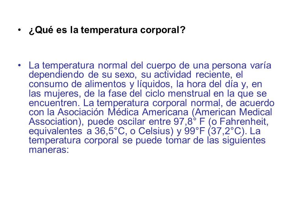 ¿Qué es la temperatura corporal? La temperatura normal del cuerpo de una persona varía dependiendo de su sexo, su actividad reciente, el consumo de al