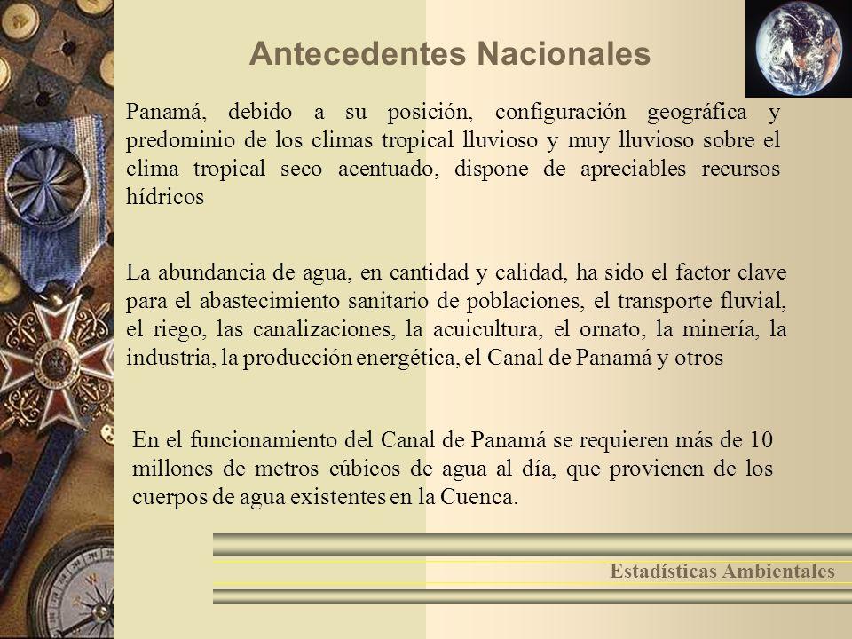 2 Antecedentes Nacionales Panamá, debido a su posición, configuración geográfica y predominio de los climas tropical lluvioso y muy lluvioso sobre el