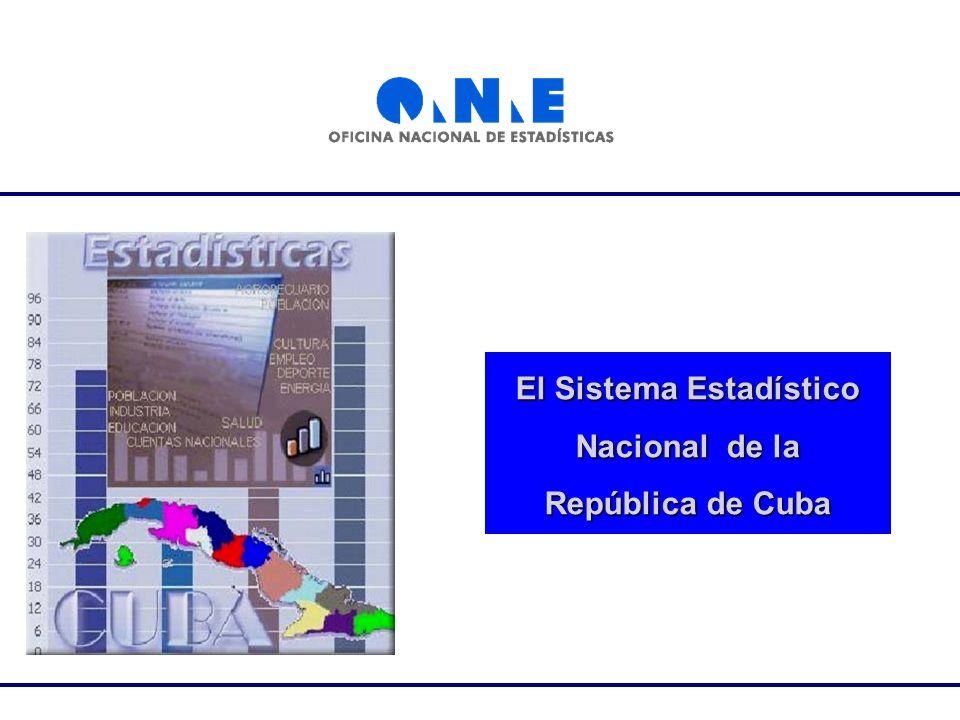 El Sistema Estadístico Nacional de la República de Cuba