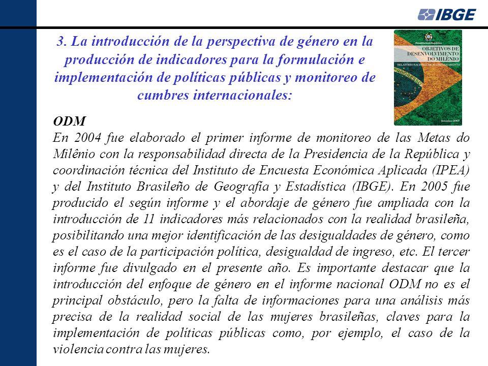 3. La introducción de la perspectiva de género en la producción de indicadores para la formulación e implementación de políticas públicas y monitoreo