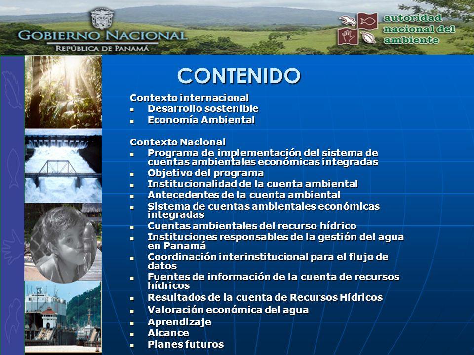 CONTENIDO Contexto internacional Desarrollo sostenible Desarrollo sostenible Economía Ambiental Economía Ambiental Contexto Nacional Programa de imple