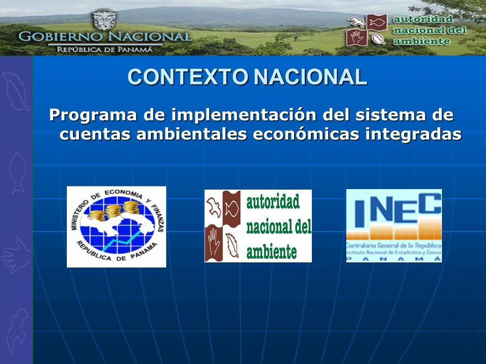 Programa de implementación del sistema de cuentas ambientales económicas integradas CONTEXTO NACIONAL