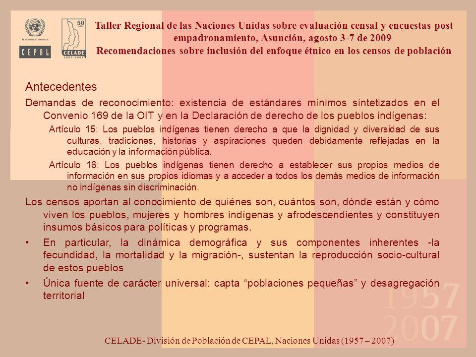 Antecedentes Demandas de reconocimiento: existencia de estándares mínimos sintetizados en el Convenio 169 de la OIT y en la Declaración de derecho de