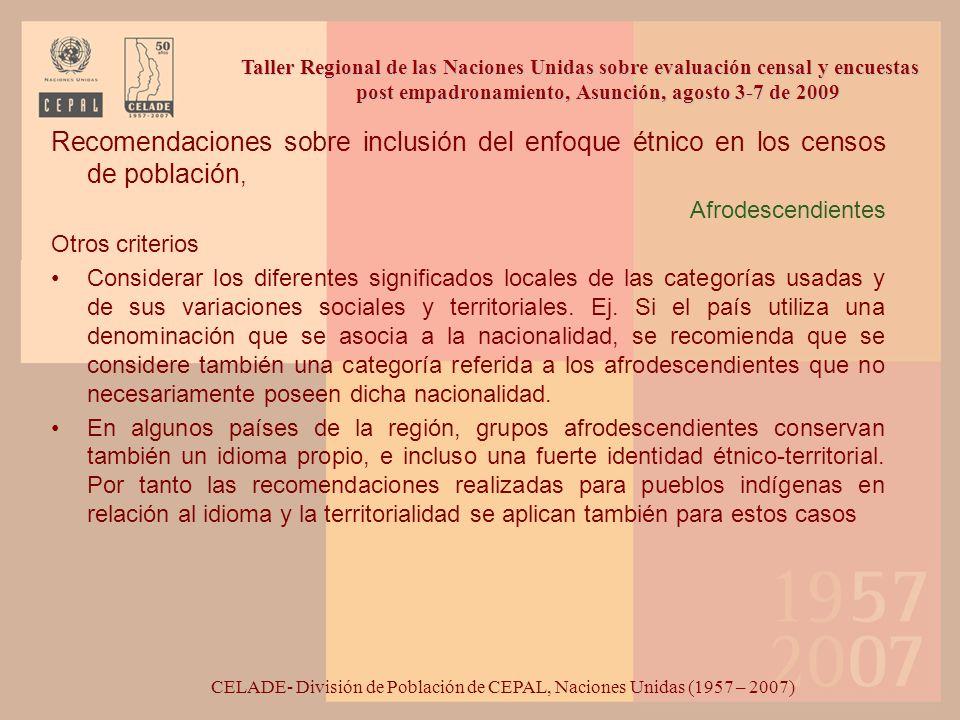 Recomendaciones sobre inclusión del enfoque étnico en los censos de población, Afrodescendientes Otros criterios Considerar los diferentes significado