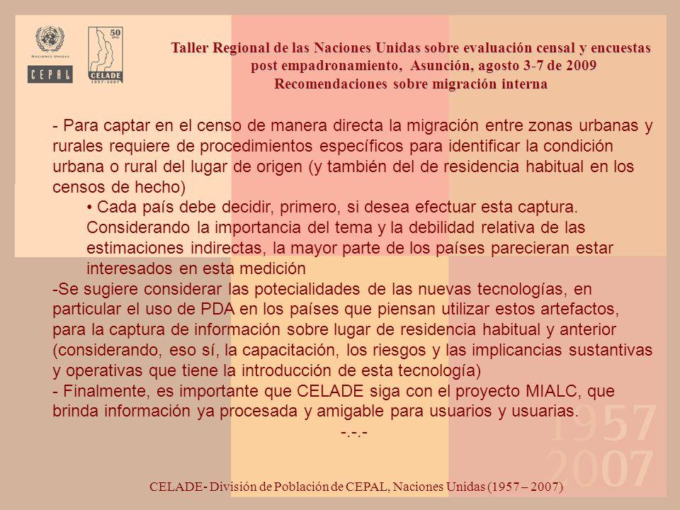 CELADE- División de Población de CEPAL, Naciones Unidas (1957 – 2007) Taller Regional de las Naciones Unidas sobre evaluación censal y encuestas post