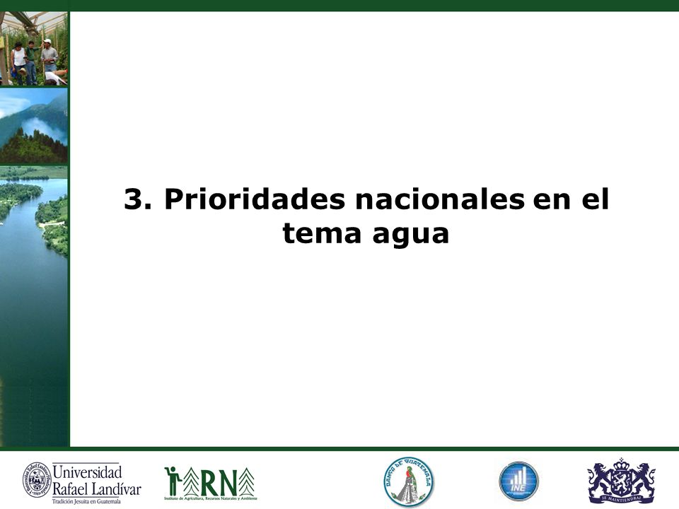 3. Prioridades nacionales en el tema agua