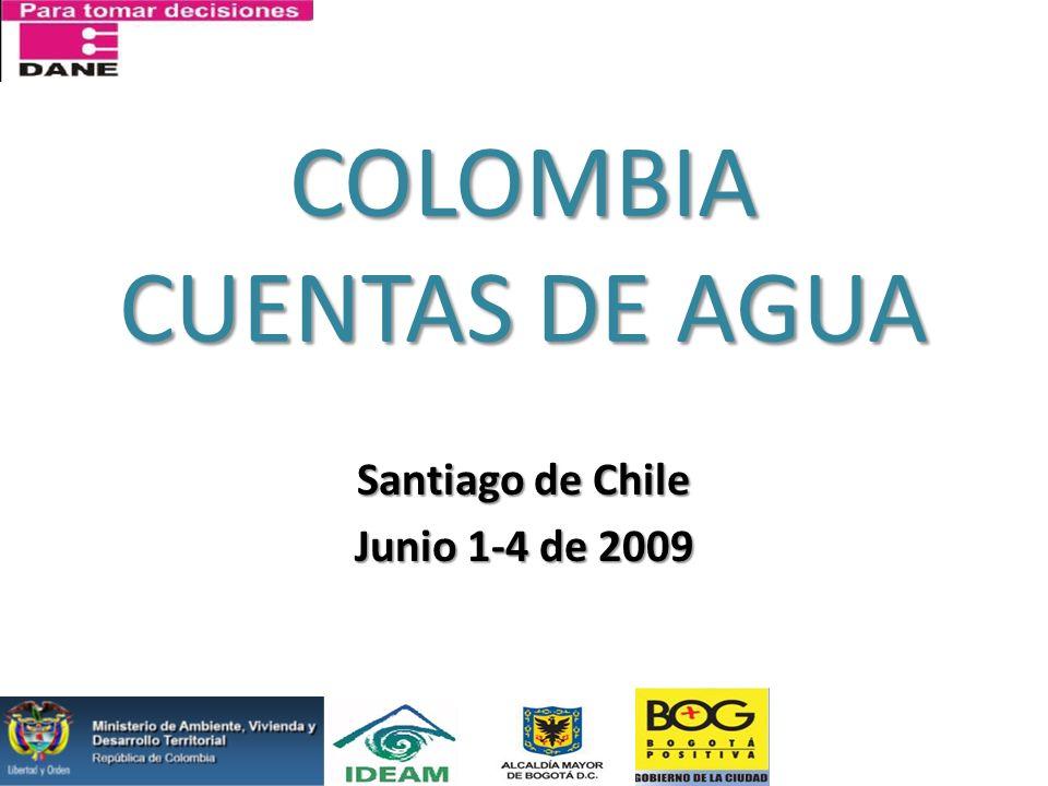 COLOMBIA CUENTAS DE AGUA Santiago de Chile Junio 1-4 de 2009