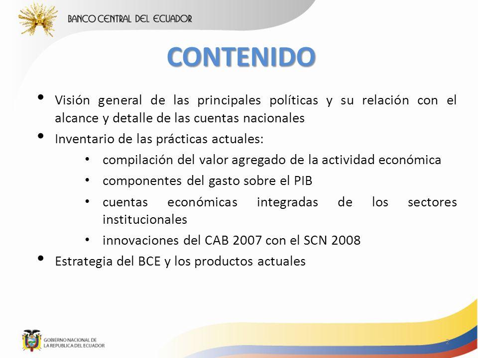 Objetivos de las Cuentas Nacionales Brindar un marco conceptual y contable comprensivo, que sirva para la creación de una base de datos macroeconómicos, para el análisis y evaluación de los resultados de una economía.