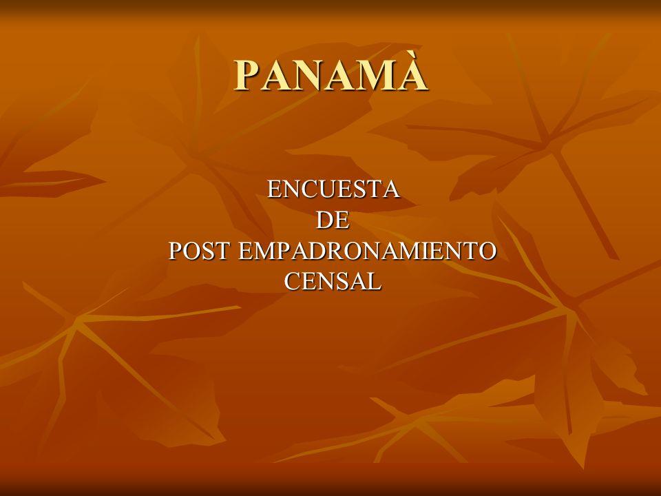 PANAMÀ ENCUESTADE POST EMPADRONAMIENTO CENSAL