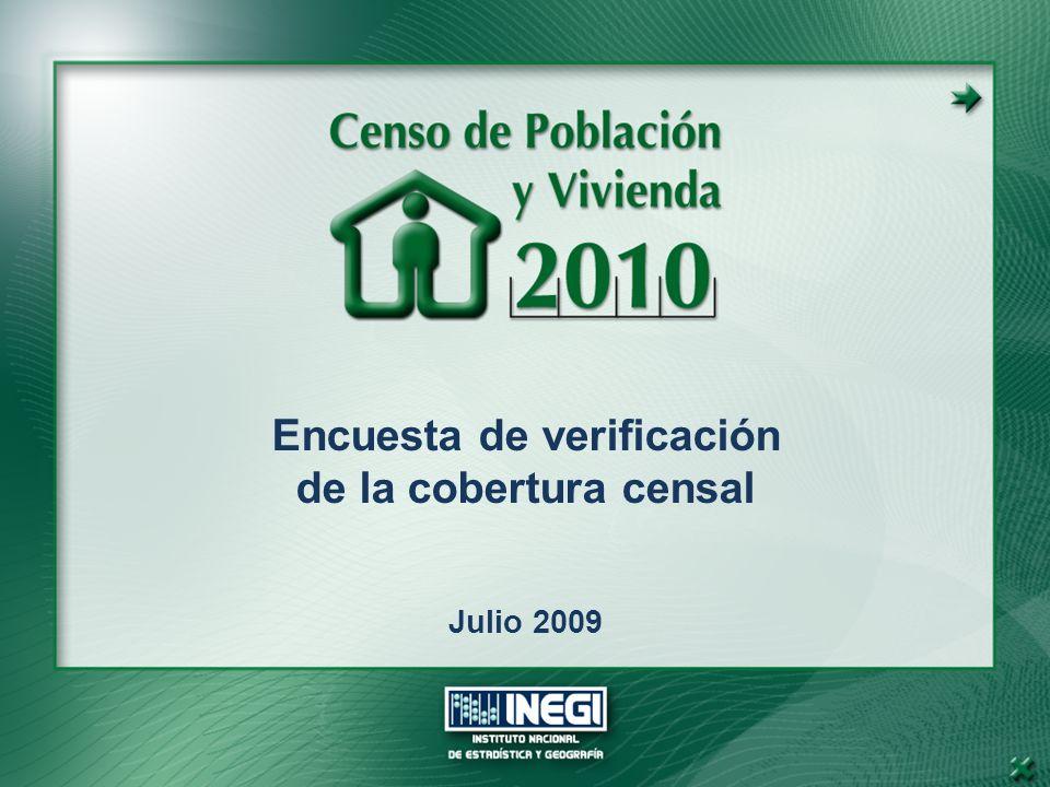 Encuesta de verificación de la cobertura censal Julio 2009