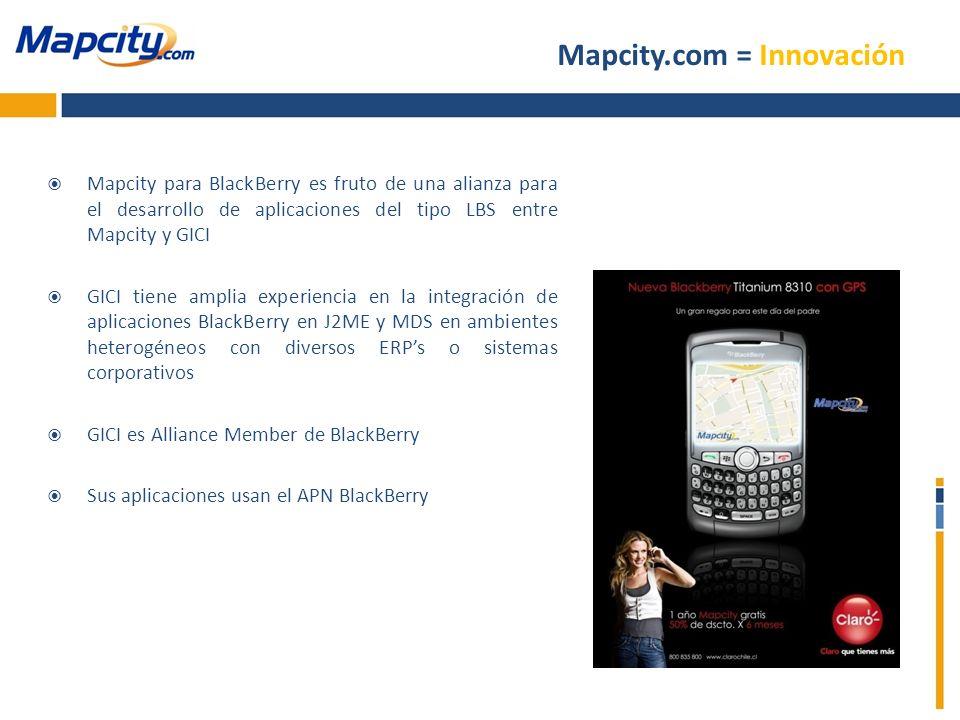 Mapcity para BlackBerry es fruto de una alianza para el desarrollo de aplicaciones del tipo LBS entre Mapcity y GICI GICI tiene amplia experiencia en