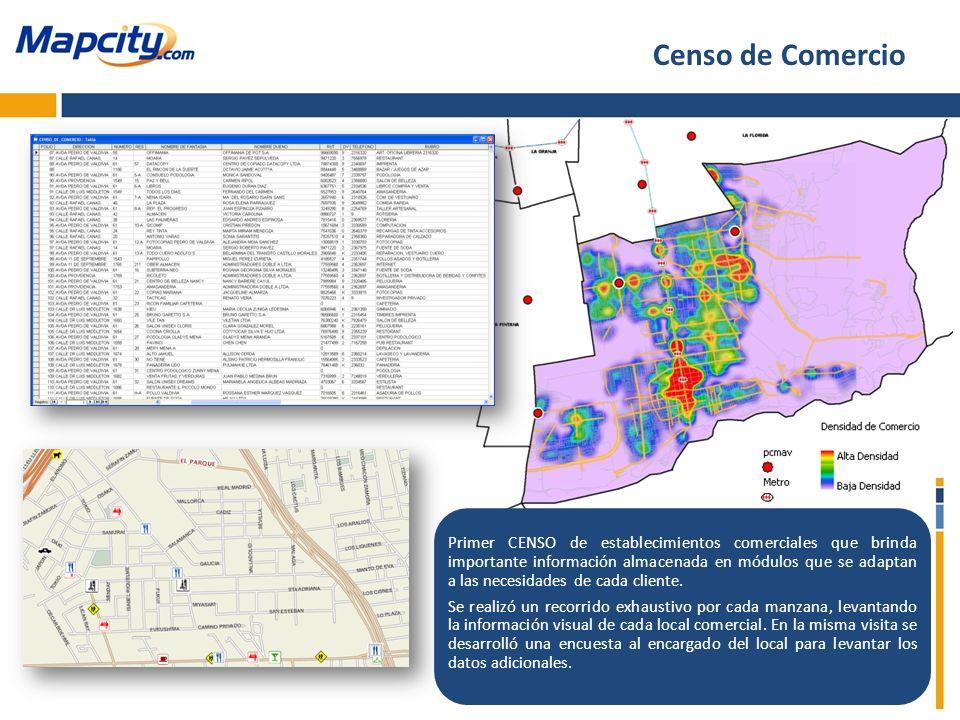 Primer CENSO de establecimientos comerciales que brinda importante información almacenada en módulos que se adaptan a las necesidades de cada cliente.