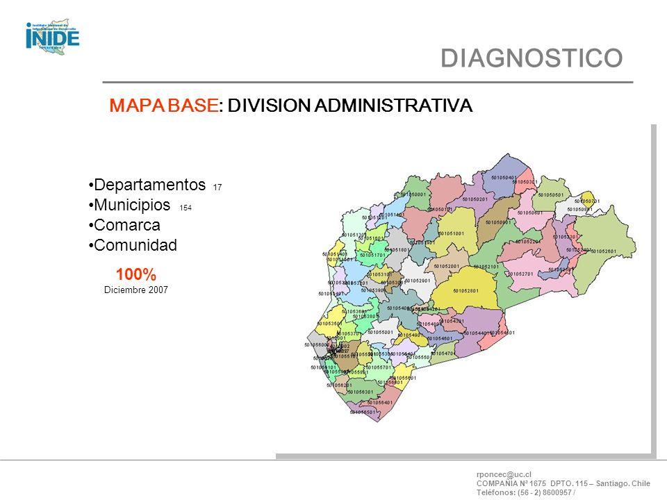 DIAGNOSTICO MAPA BASE: DIVISION ADMINISTRATIVA rponcec@uc.cl COMPAÑÍA Nª 1675 DPTO. 115 – Santiago. Chile Teléfonos: (56 - 2) 8600957 / 100% Diciembre