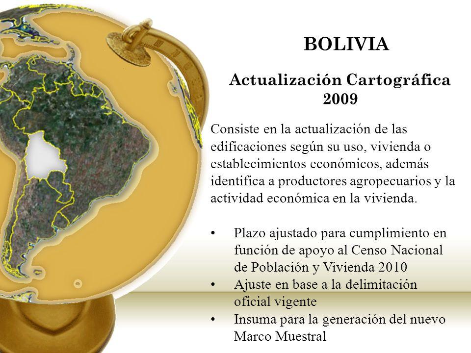 BOLIVIA Consiste en la actualización de las edificaciones según su uso, vivienda o establecimientos económicos, además identifica a productores agrope