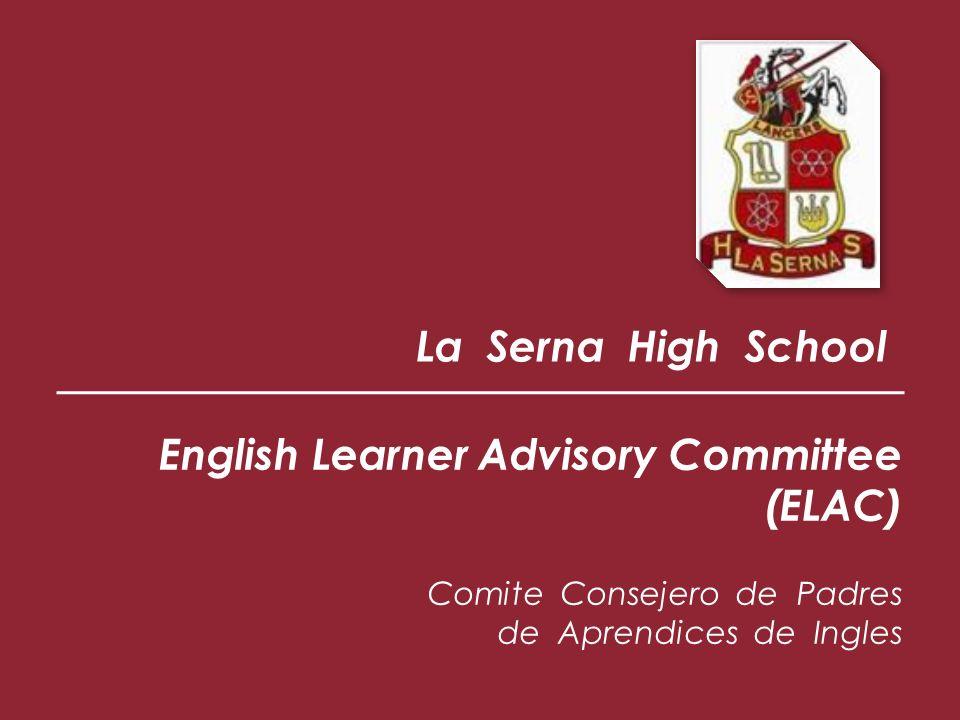 ELAC es un Organismo Legal y Consejero a la Administracion de cada escuela y provee a los padres de los aprendices de Ingles las oportunidades para: Proposito del ELAC