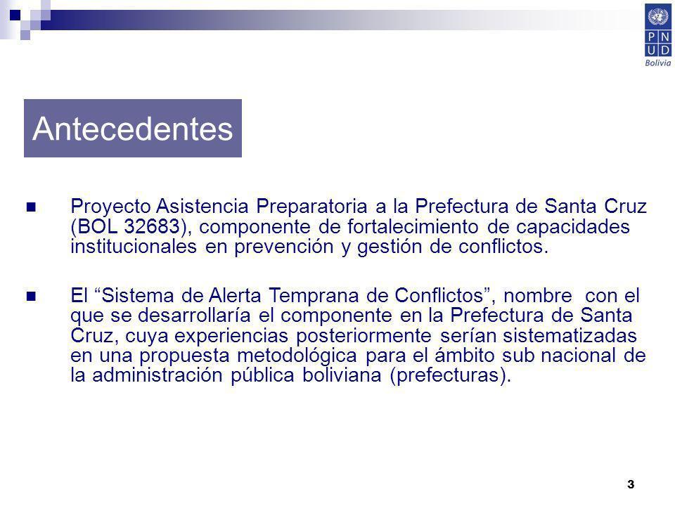 3 Proyecto Asistencia Preparatoria a la Prefectura de Santa Cruz (BOL 32683), componente de fortalecimiento de capacidades institucionales en prevenci