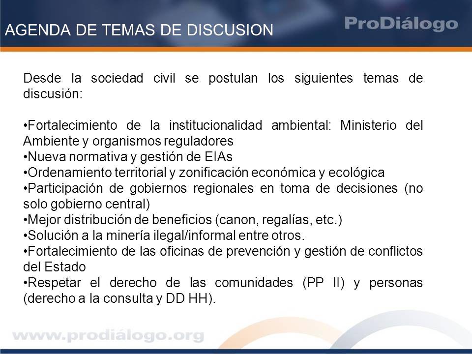 AGENDA DE TEMAS DE DISCUSION Desde la sociedad civil se postulan los siguientes temas de discusión: Fortalecimiento de la institucionalidad ambiental: