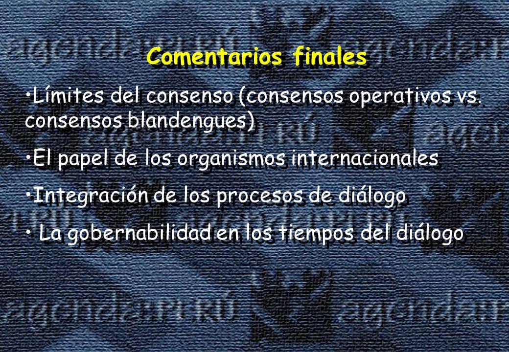 Comentarios finales Límites del consenso (consensos operativos vs.