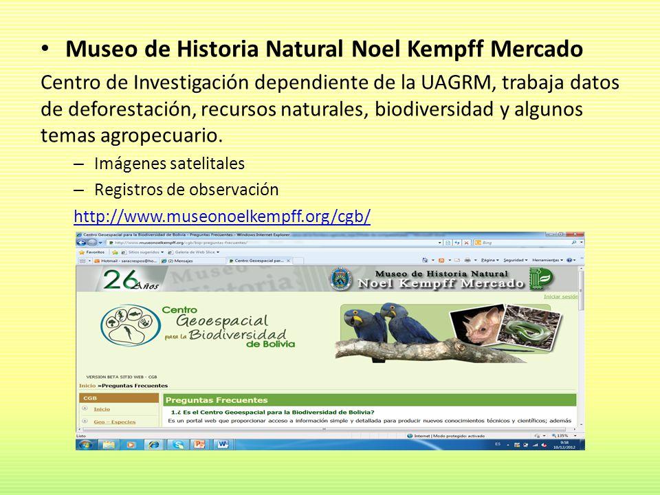 Museo de Historia Natural Noel Kempff Mercado Centro de Investigación dependiente de la UAGRM, trabaja datos de deforestación, recursos naturales, bio