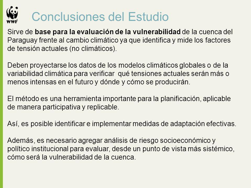 Conclusiones del Estudio Sirve de base para la evaluación de la vulnerabilidad de la cuenca del Paraguay frente al cambio climático ya que identifica