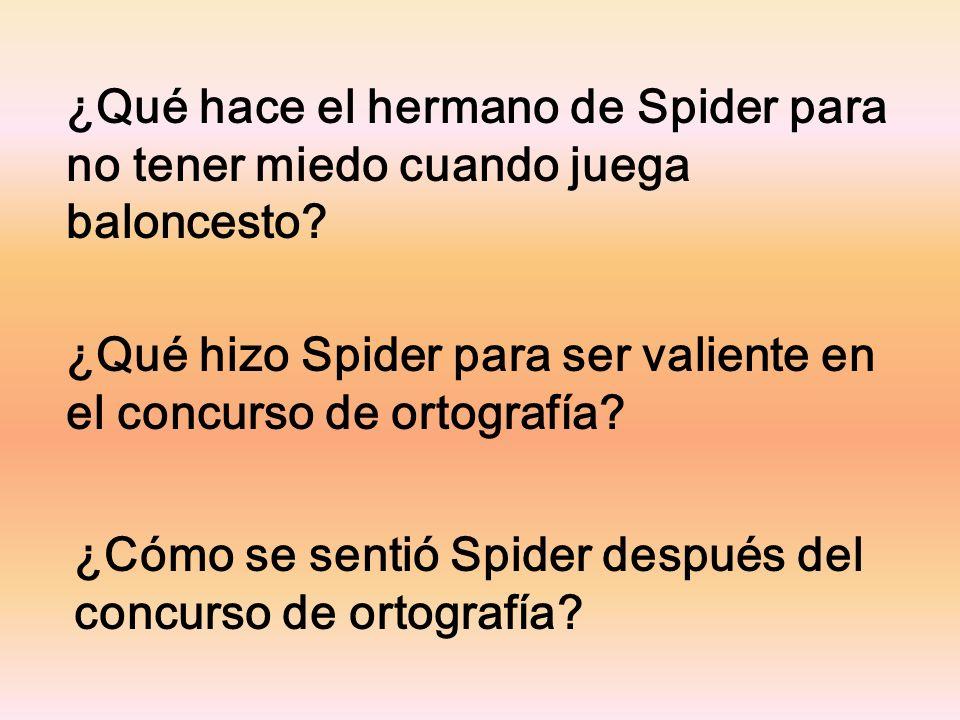 ¿Por qué Spider tiene miedo de estar en el concurso de ortografía? ¿Por qué Spider pensó que Winona tenía suerte? ¿Qué consejo le da a Spider su abuel